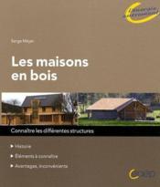 Les maisons en bois - Couverture - Format classique