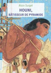 Houni, bâtisseur de pyramide - Couverture - Format classique