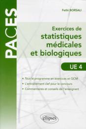 Exercices de statistiques médicales et biologiques ; UE4 - Couverture - Format classique