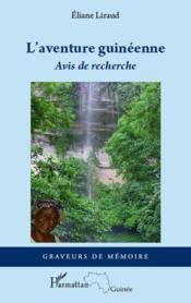 L'aventure guinéenne ; avis de recherche - Couverture - Format classique