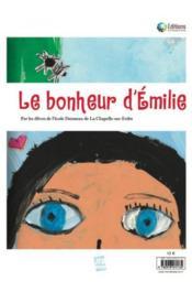 La petite aile feuille morte ; le bonheur d'Emilie - Couverture - Format classique