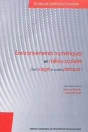 Environnements numeriques en milieu scolaire. quels usages et quelles pratiques ? - Couverture - Format classique