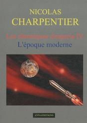 Les chroniques d'Esperia t.4 ; l'époque moderne - Couverture - Format classique