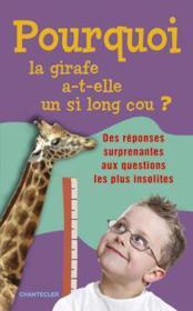 Pourquoi La Girafe A-T-Elle Un Si Long Cou? - Couverture - Format classique