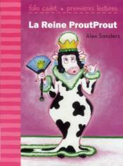 La reine proutprout - Couverture - Format classique