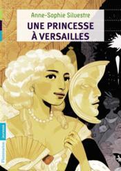 Une princesse à Versailles - Couverture - Format classique