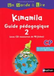 Un monde a lire - kimamila cp - serie rouge - guide pedagogique 2 - Couverture - Format classique
