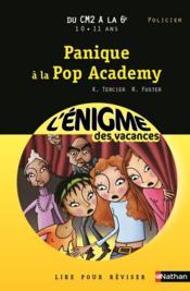 L'ENIGME DES VACANCES PRIMAIRE T.9 ; panique à la pop academy ; du CM2 à la 6e - Couverture - Format classique