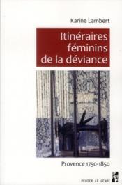 Itinéraires féminins de la déviance - Couverture - Format classique