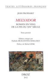 Melyador. Roman En Vers De La Fin Du Xive Siecle - Couverture - Format classique