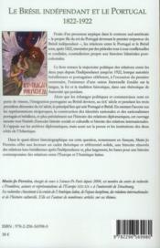 Le Brésil indépendant et le Portugal (1822-1922) ; normalisation politique, liens culturels et migrations - 4ème de couverture - Format classique
