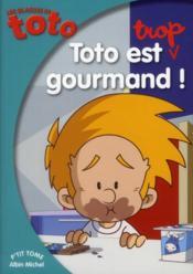 Les blagues de Toto t.14 ; Toto est trop gourmand - Couverture - Format classique