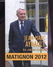 Jean-Marc Ayrault, une ambition raisonnée - Couverture - Format classique