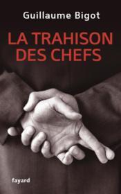 telecharger La trahison des chefs livre PDF en ligne gratuit