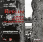 Revue Allemagne D'Aujourd'Hui ; Berlin ; Lieux, Traces, Frontières - Couverture - Format classique