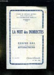 Programme. La Nuit Des Indirectes. Grand Ball Avec Attractions. Le 23 Juin 1956 Au Casino De Trouville. - Couverture - Format classique