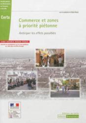 Commerce et zones à priorité piétonne : anticiper les effets possibles - Couverture - Format classique
