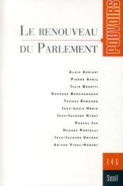 Revue Pouvoirs N.146 ; Le Renouveau Du Parlement - Couverture - Format classique