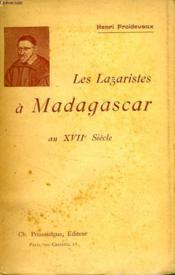 LES LAZARISTES A MADAGASCAR AU XVIIe SIECLE - Couverture - Format classique