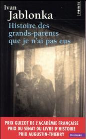 Histoire des grands-parents que je n'ai pas eus - Couverture - Format classique