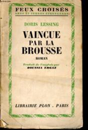 Vaincue Par La Brousse - Couverture - Format classique