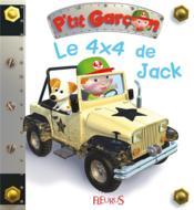 P'tit Garçon ; le 4x4 de Jack - Couverture - Format classique