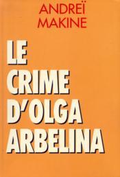 Le crime d'Olga Arbélina. roman - Couverture - Format classique