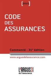Code des assurances, commenté (édition 2015) - Couverture - Format classique