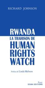 Rwanda, la trahison de Human Rights Watch - Couverture - Format classique
