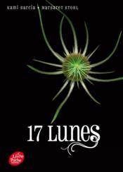 Sublimes créatures t.2 ; 17 lunes - Couverture - Format classique