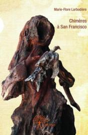 Chimères à San Francisco - Couverture - Format classique