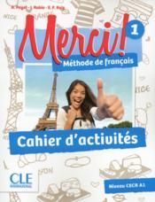 METHODE MERCI T.1 ; méthode de français ; A1 ; cahier d'activités (édition 2016) - Couverture - Format classique
