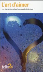 L'art d'aimer ; les plus belles nuits d'amour de la littérature - Couverture - Format classique