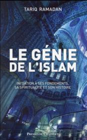 telecharger Le genie de l'islam – sa spiritualite, ses principes, son histoire livre PDF en ligne gratuit
