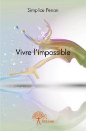 Vivre l'impossible - Couverture - Format classique