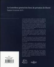 Le contrôleur général des lieux de privation de liberté ; rapport d'activité (édition 2015) - 4ème de couverture - Format classique