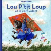 Lou P'tit Loup et le cerf-volant - Couverture - Format classique