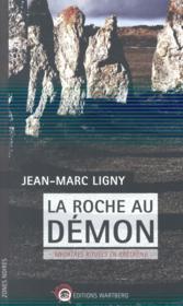 La roche au démon ; meurtres rituels en Bretagne - Couverture - Format classique