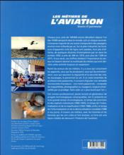 Les métiers de l'aviation ; histoire et patrimoine - 4ème de couverture - Format classique