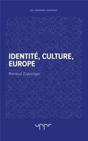 Identité, culture, Europe - Couverture - Format classique