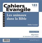 Cahiers de l'Evangile N.183 ; les animaux dans la Bible (183e édition) - Couverture - Format classique