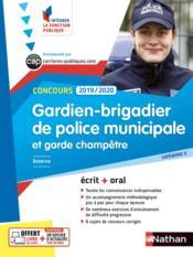 Concours gardien-brigadier de police municipale et garde champêtre ; catégorie C (édition 2019/2020) - Couverture - Format classique