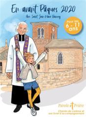 Parole et prière ; en avant Pâques ; avec saint Jean-Marie Vianney (édition 2020) - Couverture - Format classique