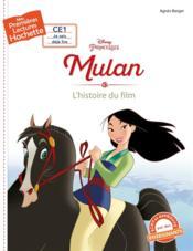 Mes premières lectures ; CE1 ; Mulan ; l'histoire du film - Couverture - Format classique