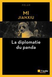 La diplomatie du panda - Couverture - Format classique