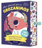 Mon premier jeu de Grozanimos ; complète de très gros animaux ! - Couverture - Format classique