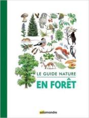 Le guide nature ; en forêt - Couverture - Format classique