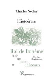 Histoire du roi de Bohême et de ses sept châteaux - Couverture - Format classique