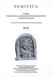 SEMITICA ; semitica 52-53 ; cahiers publiés par le laboratoire d'études sémitiques ; collège de France - Couverture - Format classique