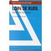 Loin De Rueil - Parcours De Lecture - Couverture - Format classique